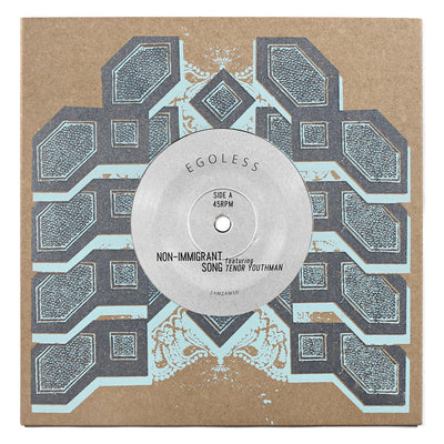 "Egoless ft. Tenor Youthman - Non Immigrant Song [7"" Vinyl w/ Poster] - Unearthed Sounds"