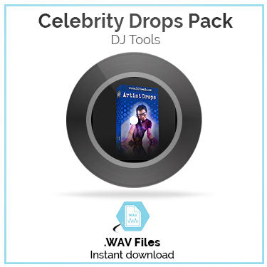 Celebrity DJ Drops Pack