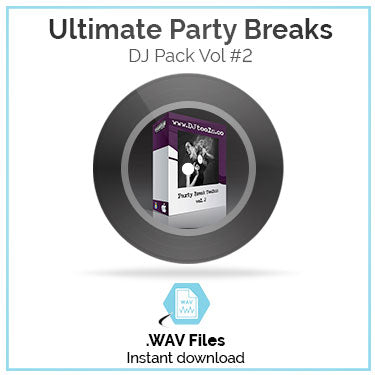 Ultimate Party Breaks Pack Volume