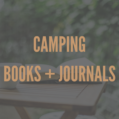 Camping Books + Journals