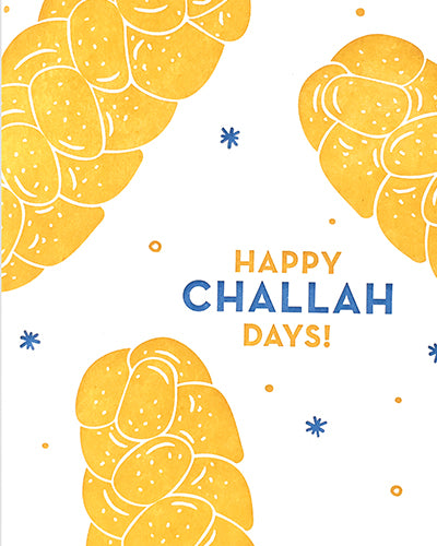 Happy Challah-Days