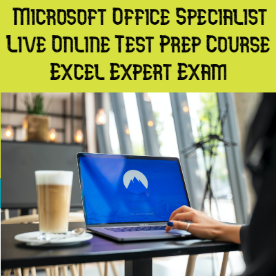 MOS Excel Expert Self Paced Online Course / MOS Excel Online Practice Test / MOS Exam Voucher + Retake