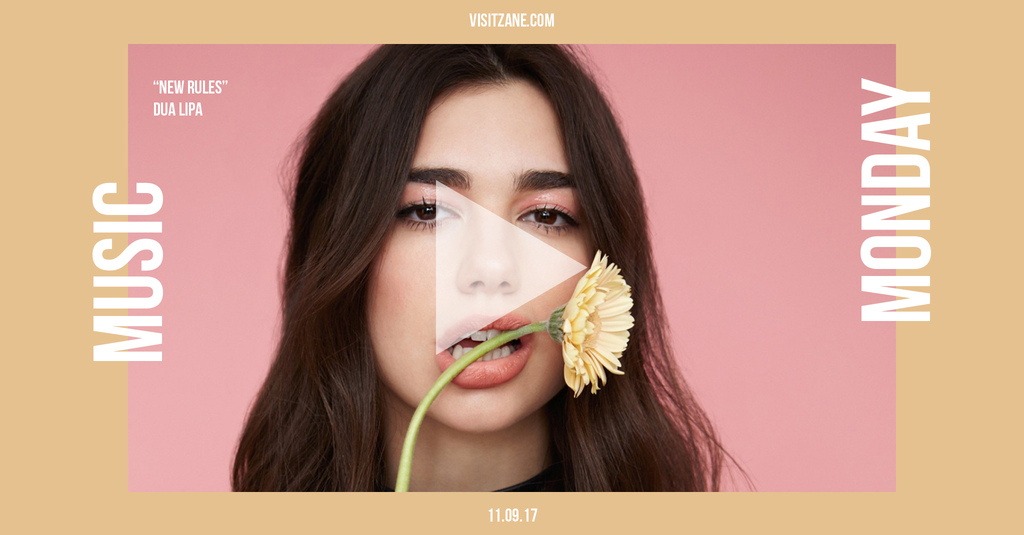 "Music Monday | Dua Lipa's ""New Rules"""