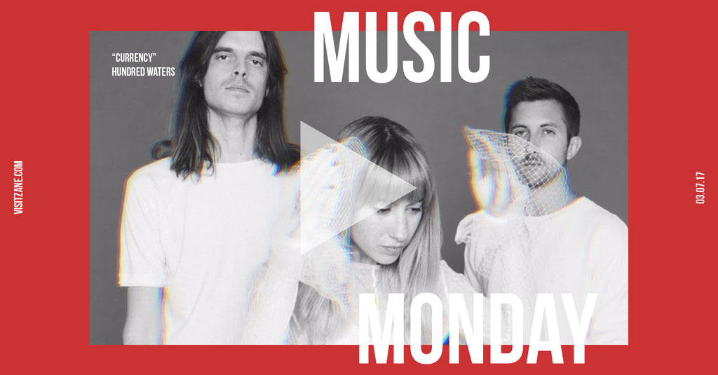 "Music Monday | Hundred Waters' ""Currency"""