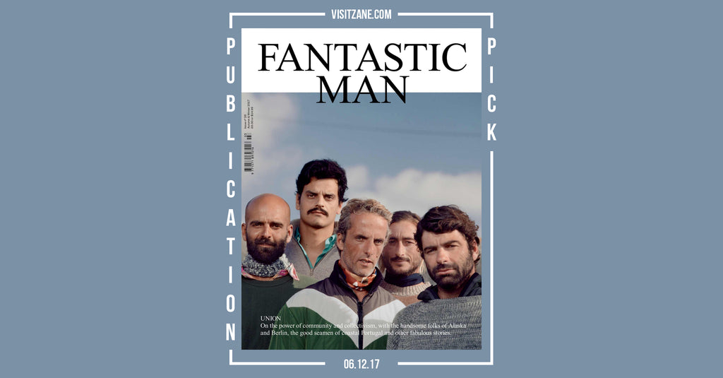 Publication Pick | Fantastic Man