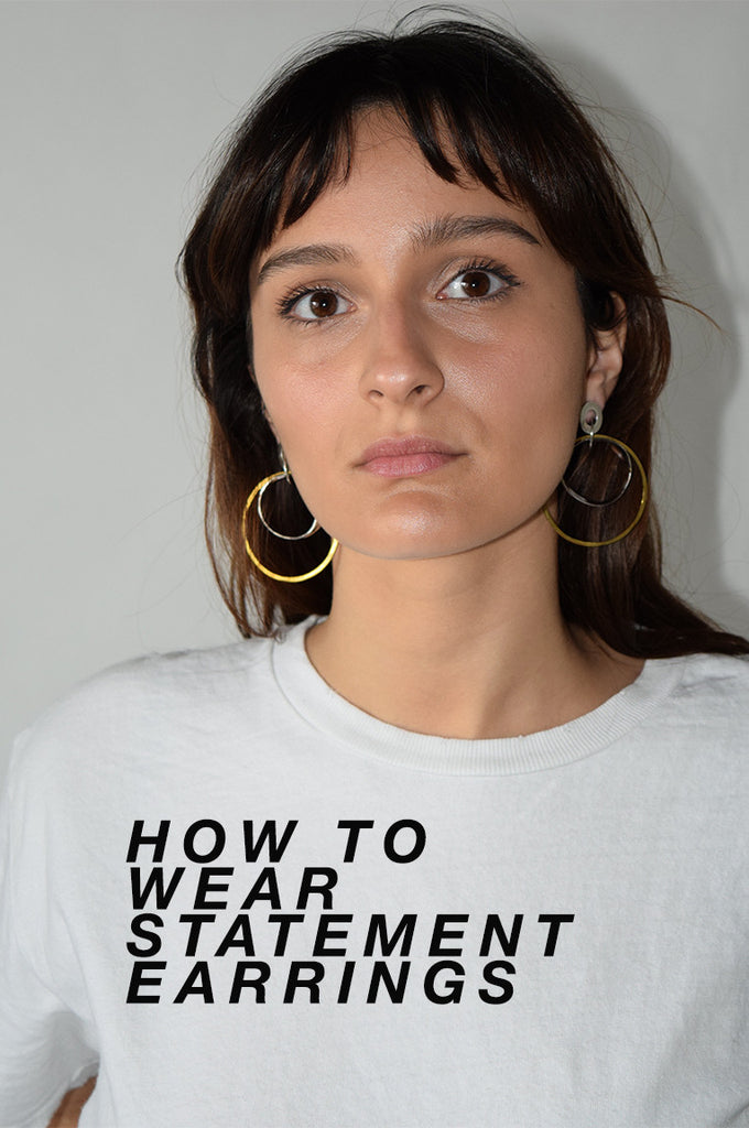 STATEMENT SEASON: How to Wear Statement Earrings