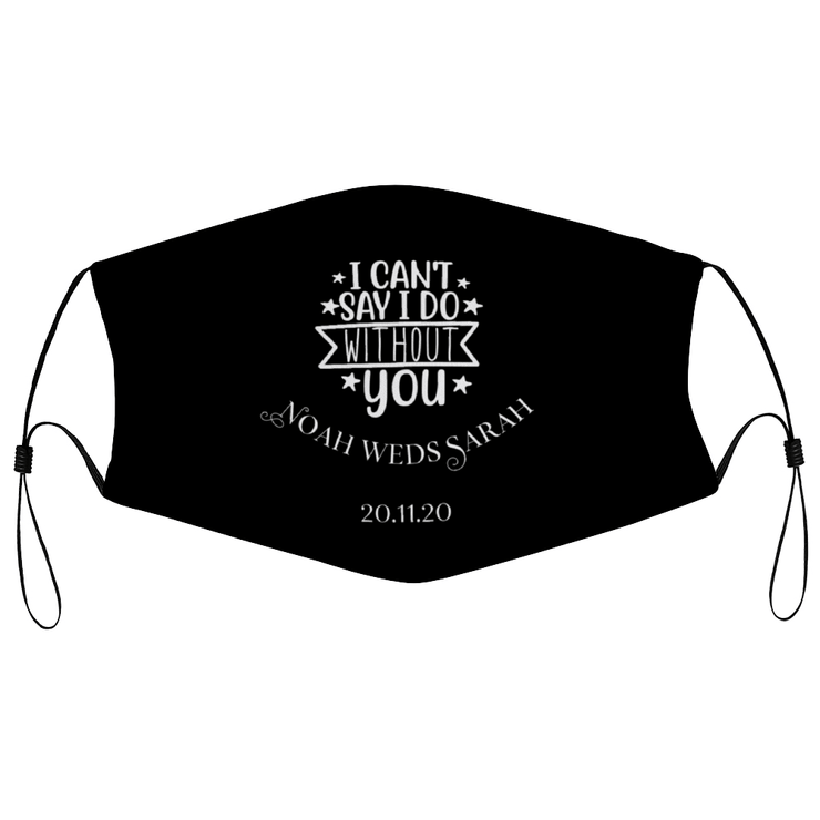 I can't say I do without you - Personalised Wedding Masks