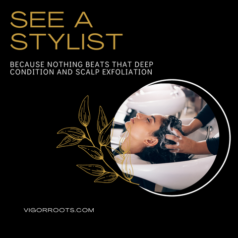 Regular scalp exfoliation and deep conditioning is an important part of scalp care.