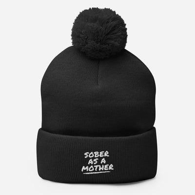 Sober Not Sorry SOBER AS A MOTHER Collection Embroidered Pom-Pom Beanie - black