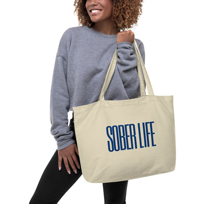 Sober Not Sorry Sober Life Collection Large organic tote bag - oyster