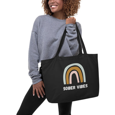 Sober Not Sorry Sober Vibes Collection Large organic tote bag - black