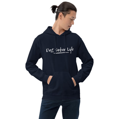 Sober Not Sorry - Dat Sober Life Collection Unisex Hoodie - Navy