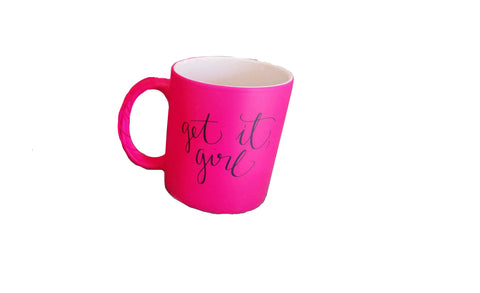 Mama Mugs (Get it Girl) PINK