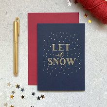 Load image into Gallery viewer, 'let it snow' letterpress foiled navy card