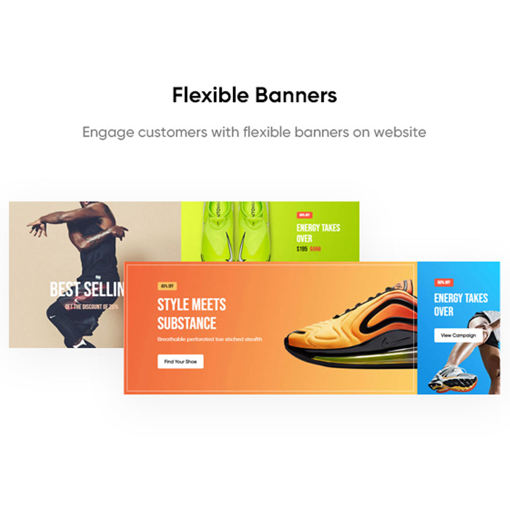 Flexible BannersEngage customers with flexible banners on website