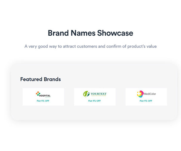 Brand Names Showcase A very good way to attract customers and confirm of product's value