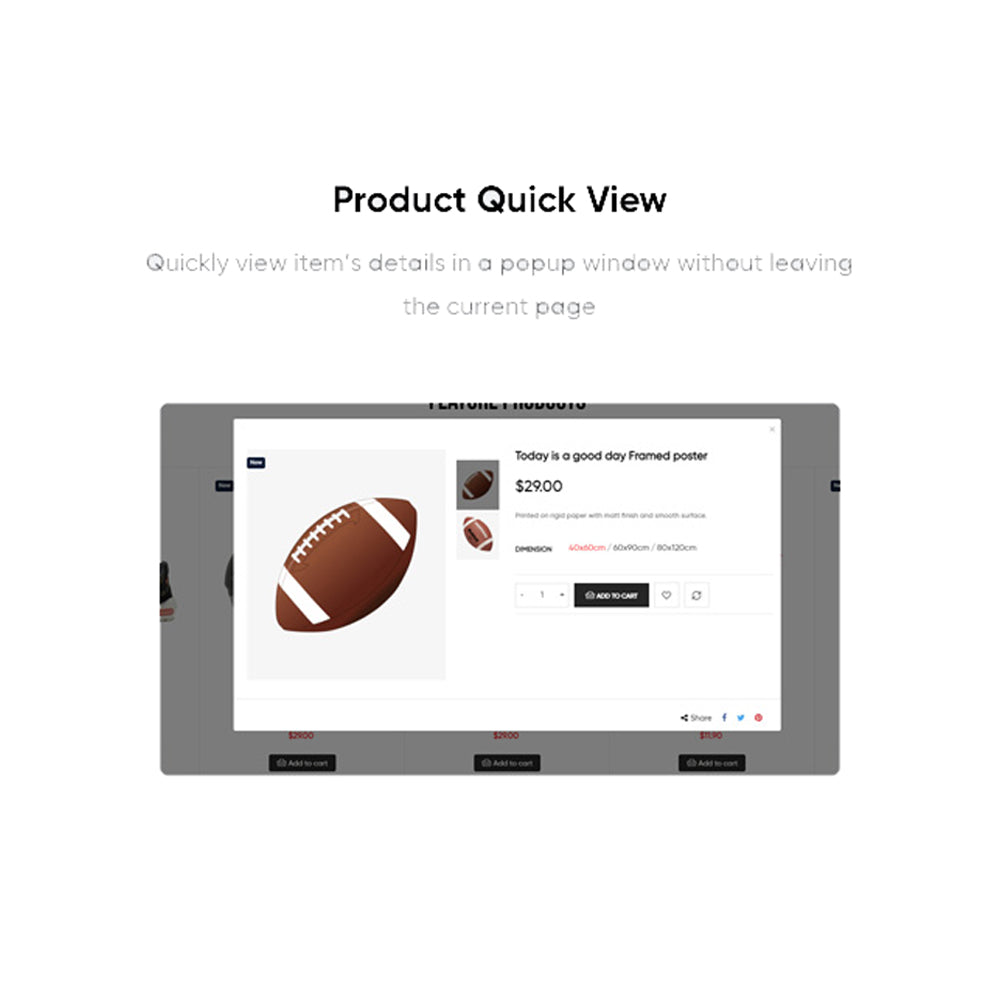 Product Quick ViewQuickly view item's details in a popup window without leaving the current page