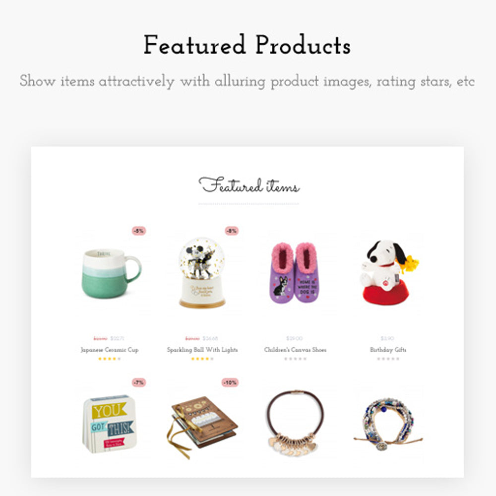Featured Products Show items attractively with alluring product images, rating stars, etc