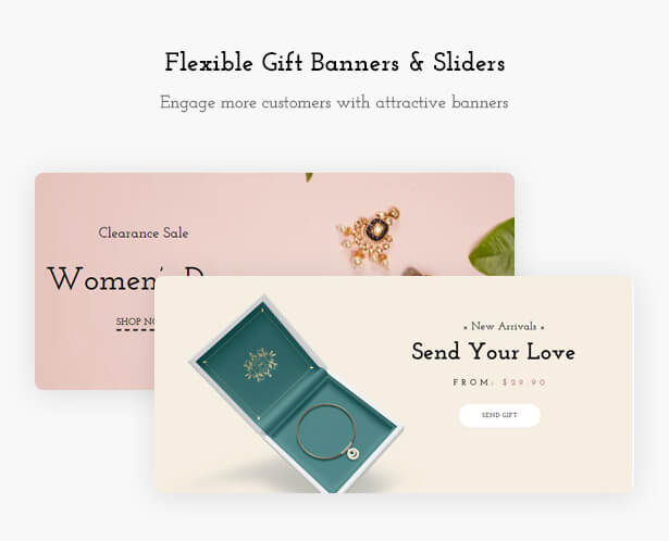 Flexible Gift Banners & Sliders Engage more customers with attractive banners