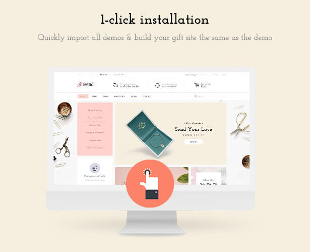 1-click installation Quickly import all demos & build your gift site the same as the demo