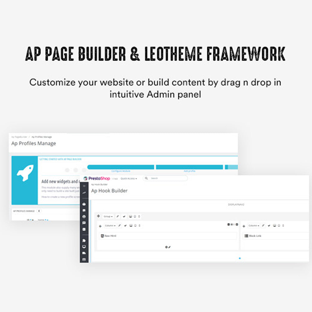 Ap Page Builder & Leotheme FrameworkCustomize your website or build content by drag n drop in intuitive Admin panel