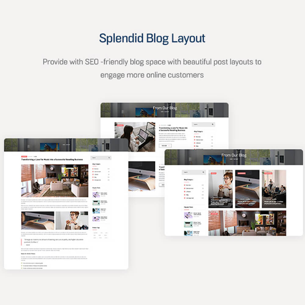 Splendid Blog Layout Provide with SEO -friendly blog space with beautiful post layouts to engage more online customers
