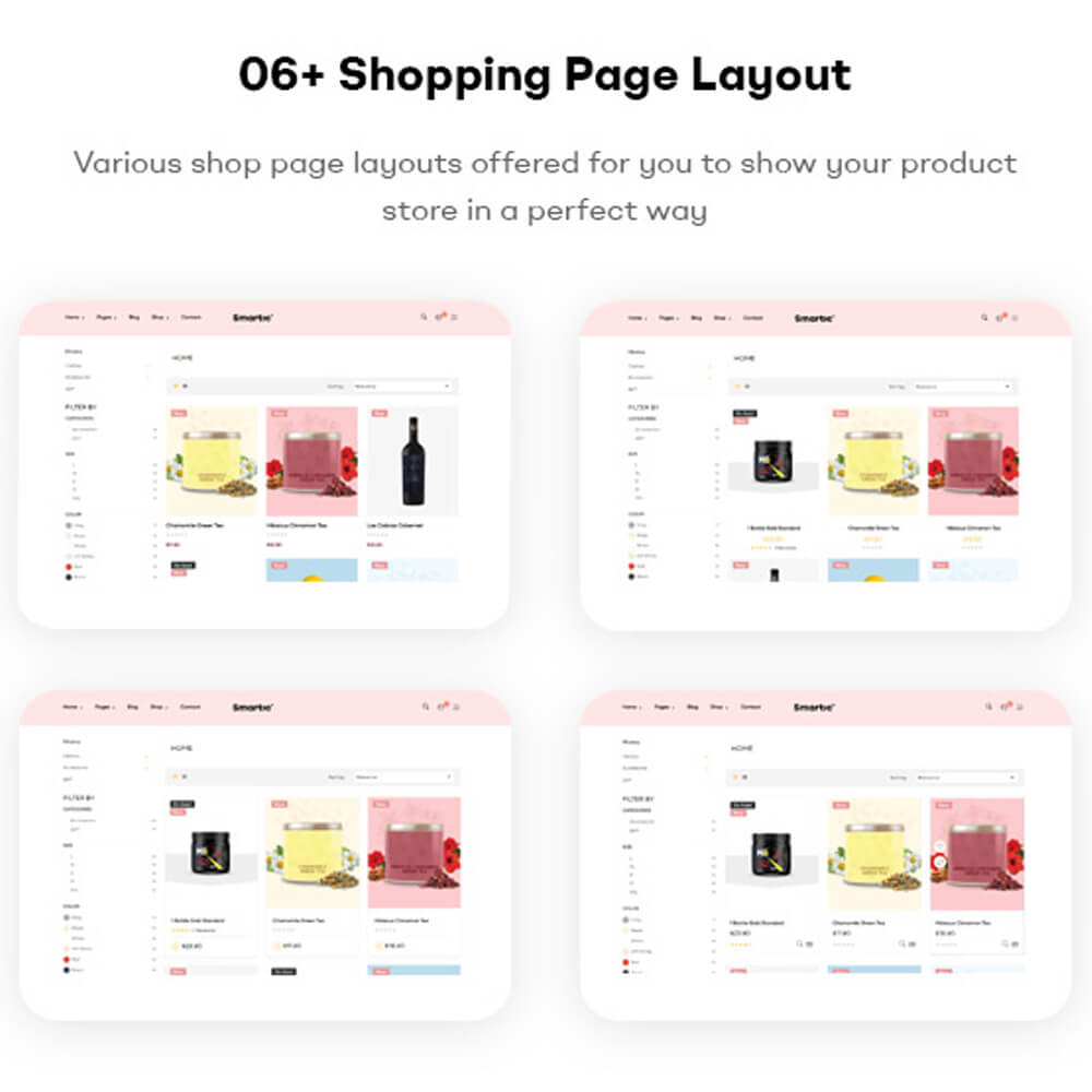 06+ Shopping Page Layouts Various shop page layouts offered for you to show your product store in a perfect way