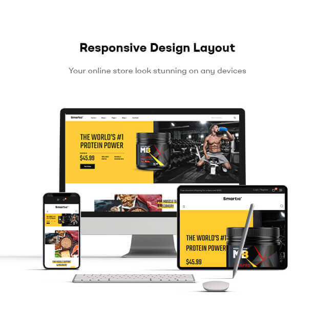 Responsive Design Layout Your online store look stunning on any devices