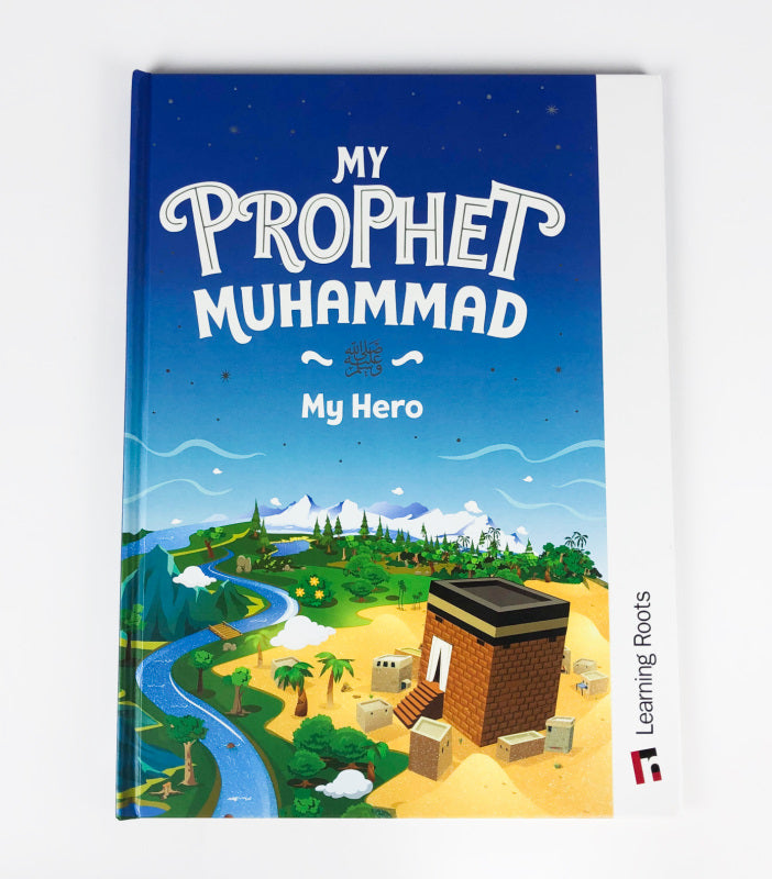 My Prophet Muhammad by LearningRoots | Age 5-7