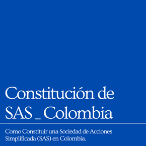 Constitución de SAS - Colombia - The Knowery