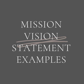500 Companies - Mission and Vision Statement Examples - The Knowery