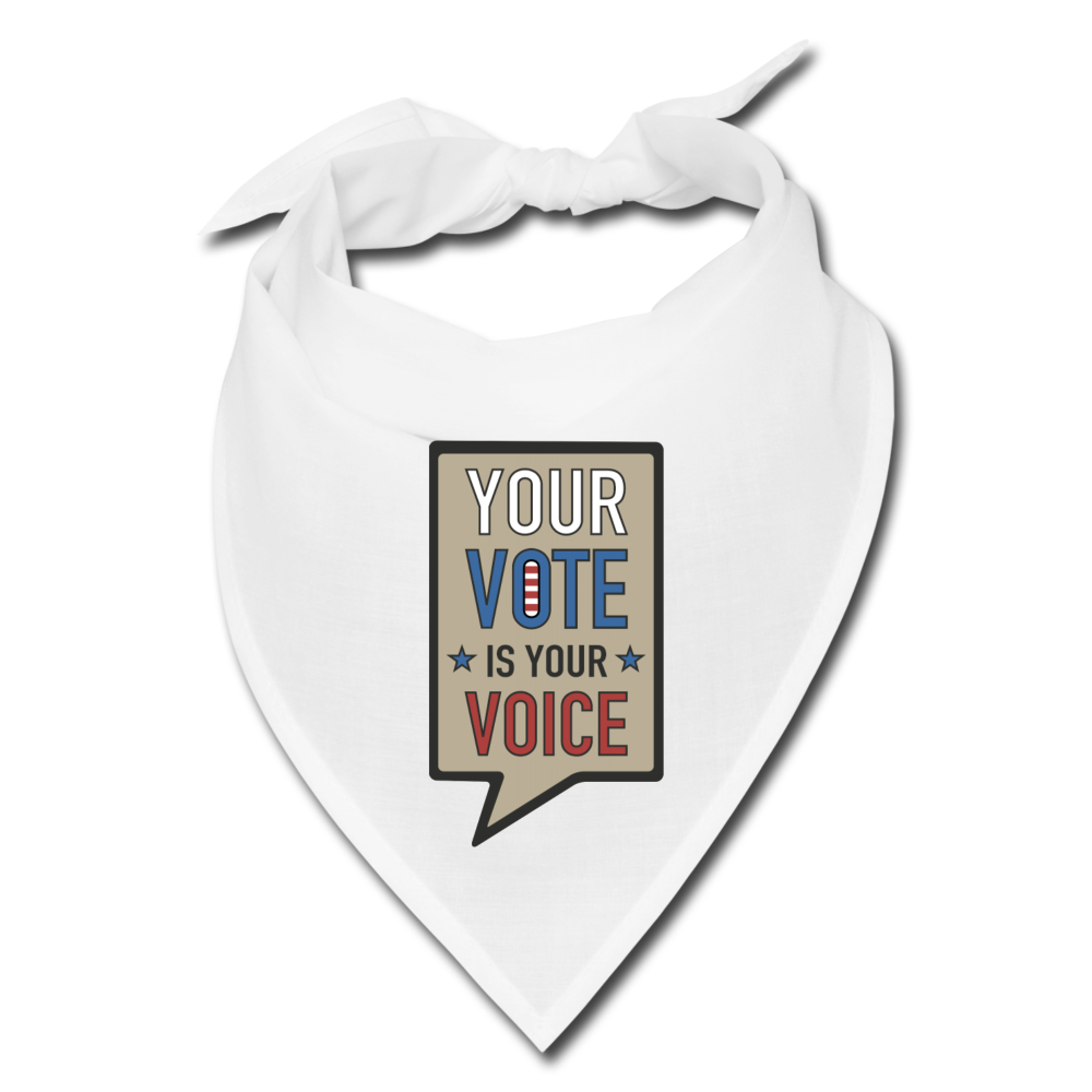 Your Vote is Your Voice-Bandana - white