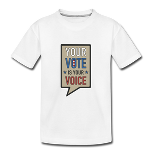 Your Vote is Your Voice - Kids' Premium T-Shirt - white