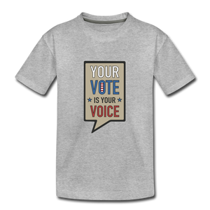 Your Vote is Your Voice - Kids' Premium T-Shirt - heather gray