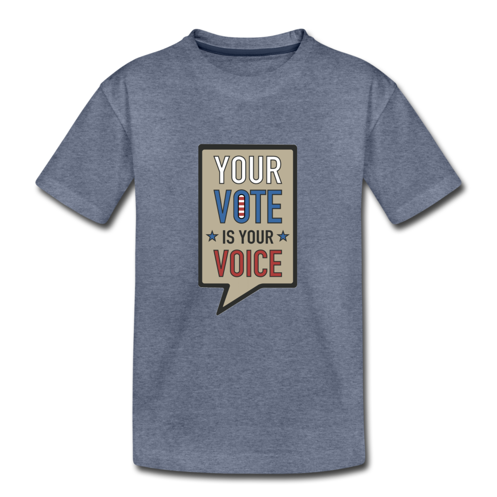 Your Vote is Your Voice - Kids' Premium T-Shirt - heather blue