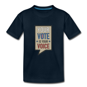 Your Vote is Your Voice - Kids' Premium T-Shirt - deep navy