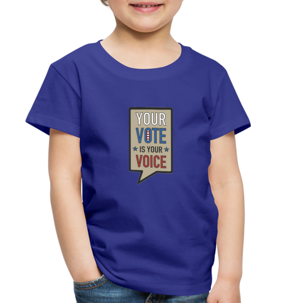 Your Vote is Your Voice - Toddler Premium T-Shirt - royal blue
