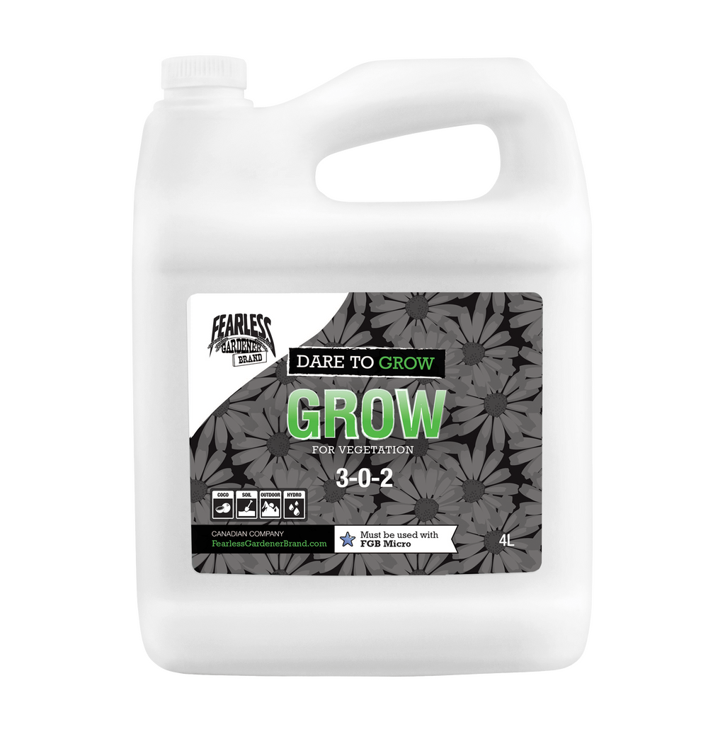 Dare To Grow - Grow [3-0-2] | Fearless Gardener Brand