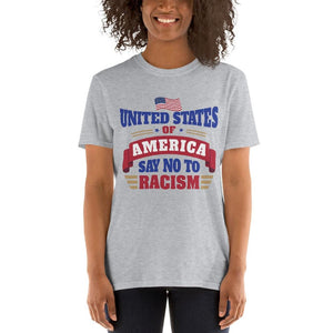 United States of America Say No To Racism T-Shirt