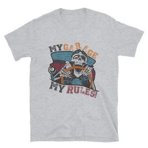 My Garage My Rules Short-Sleeve T-Shirt