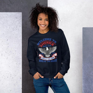 Welcome To America Sweatshirt