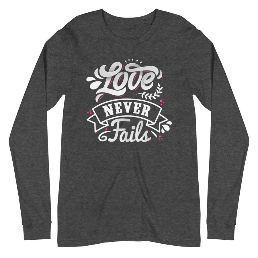 Love Never Fails - Long Sleeve Tee