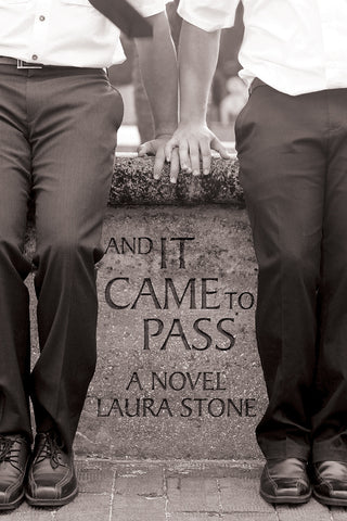 And It Came to Pass by Laura Stone