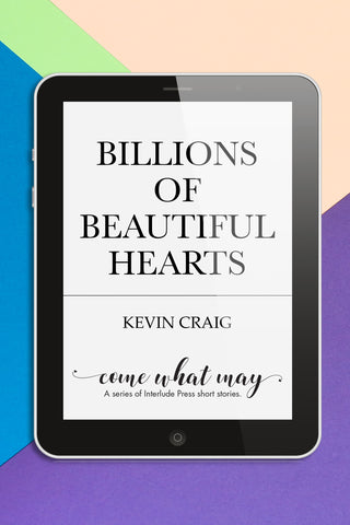 """Billions of Beautiful Hearts"" by Kevin Craig"