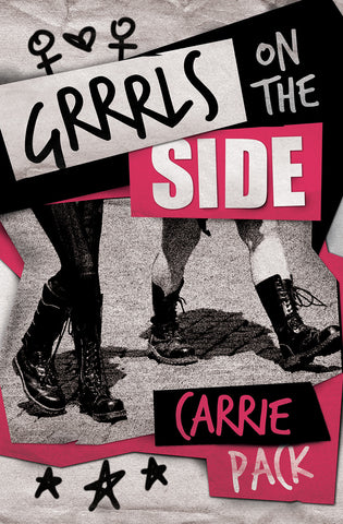Grrrls on the Side by Carrie Pack
