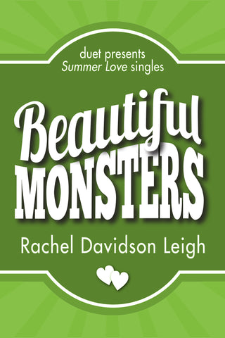 Beautiful Monsters by Rachel Davidson Leigh