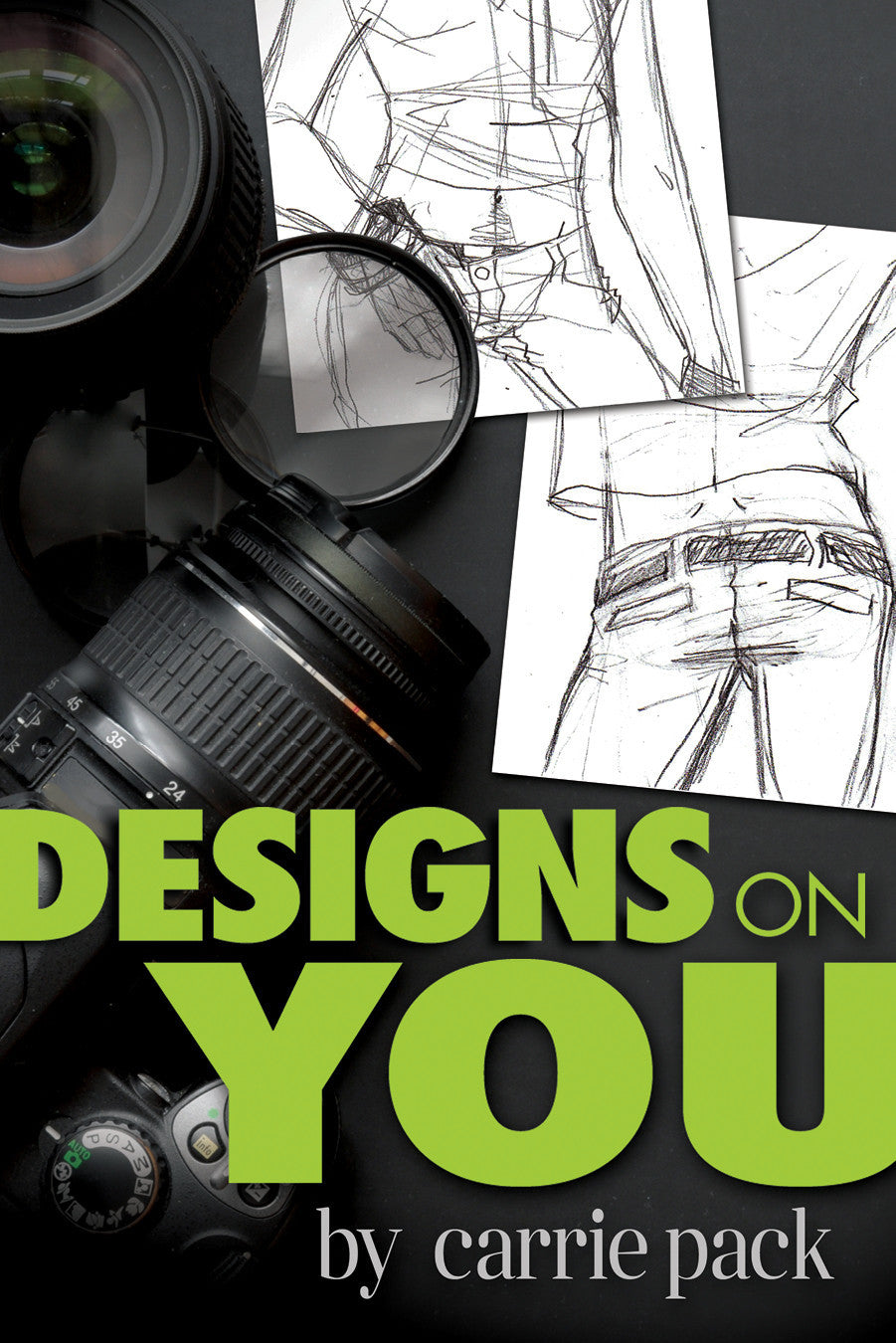 Designs On You by Carrie Pack