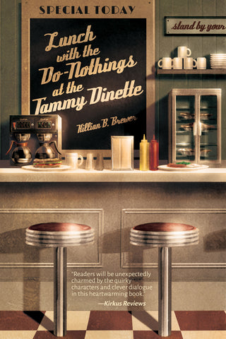 Lunch with the Do-Nothings at the Tammy Dinette (print edition)