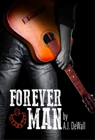 Forever Man by A.J. DeWall (print edition)