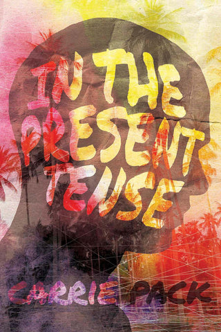 In the Present Tense (print edition)